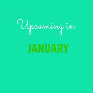 upcoming in january